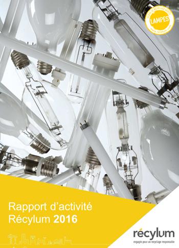 Rapport d'activité de la filière de collecte et de recyclage des lampes - Année 2016